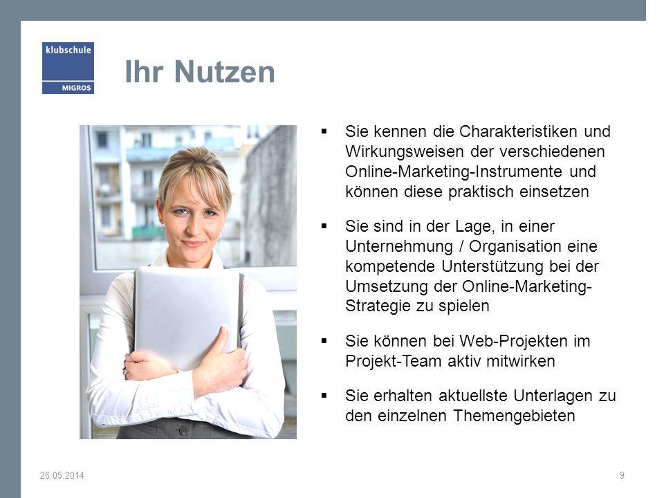 Ihr Nutzen Sie kennen die Charakteristiken und Wirkungsweisen der verschiedenen Online-Marketing-Instrumente und können diese praktisch einsetzen Sie