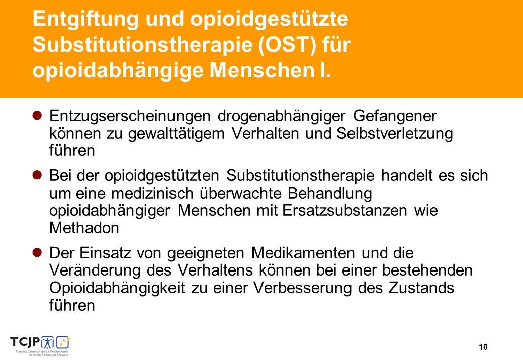 10 Entgiftung und opioidgestützte Substitutionstherapie (OST) für opioidabhängige Menschen I.