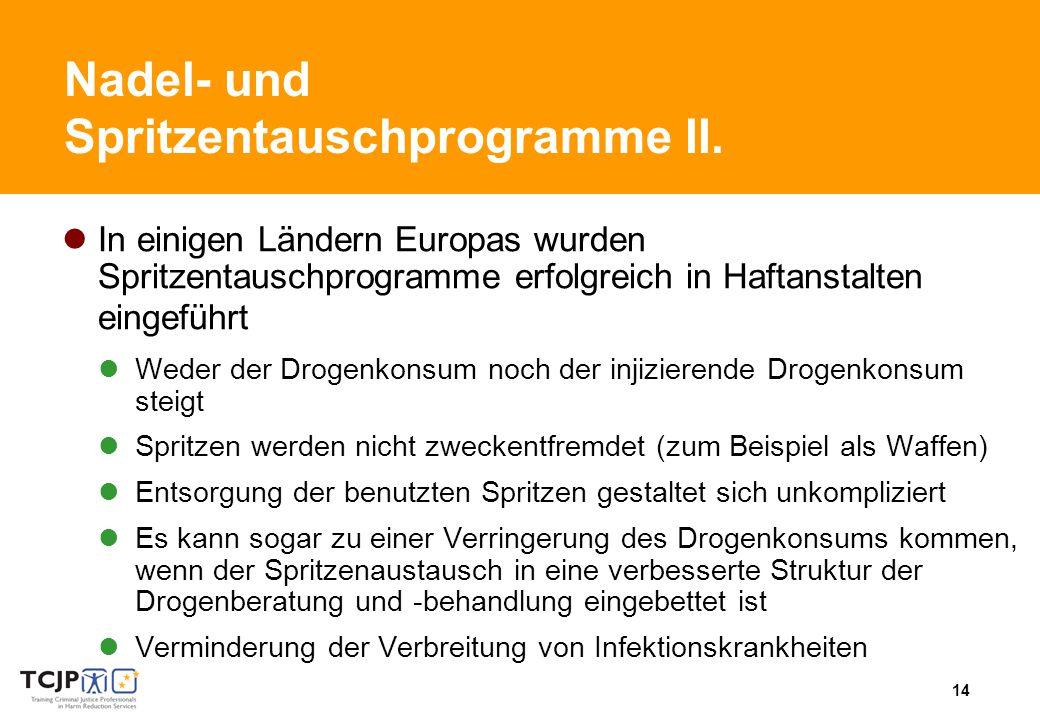 14 Nadel- und Spritzentauschprogramme II.