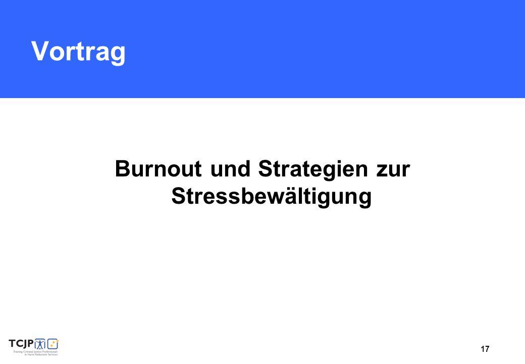 17 Vortrag Burnout und Strategien zur Stressbewältigung