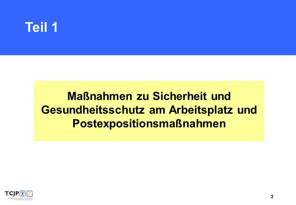 3 Vortrag Maßnahmen zu Sicherheit und Gesundheitsschutz am Arbeitsplatz und Postexpositionsmaßnahmen