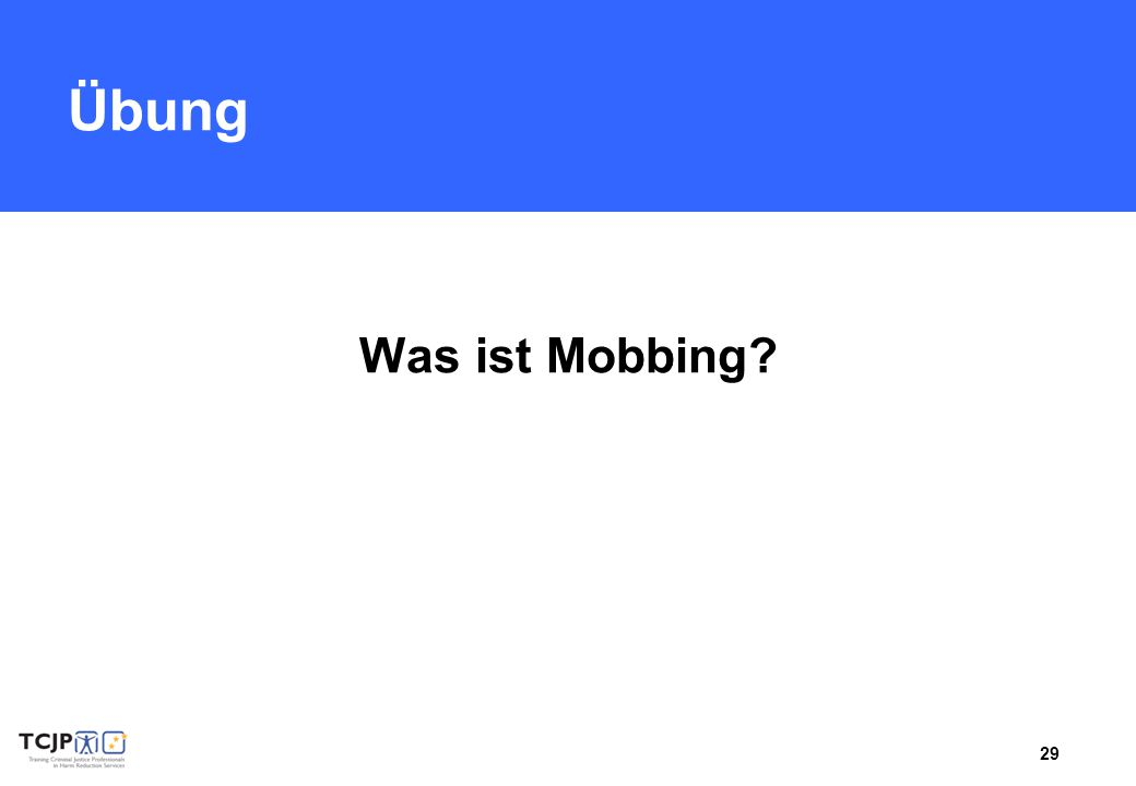 29 Übung Was ist Mobbing?