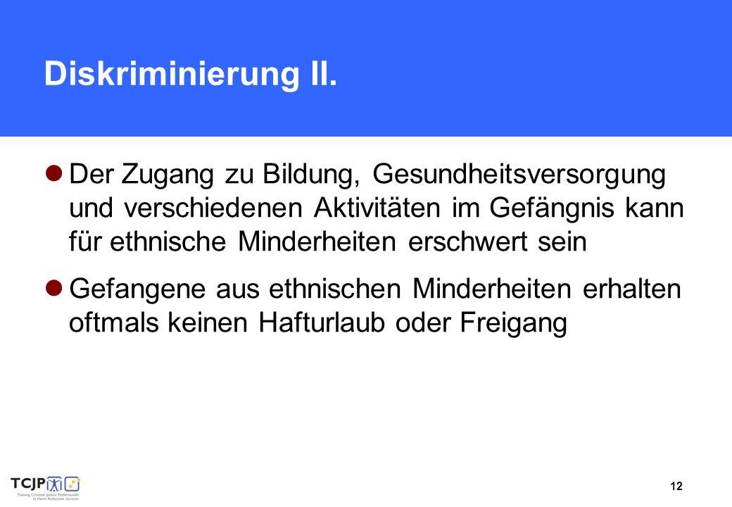 12 Diskriminierung II.