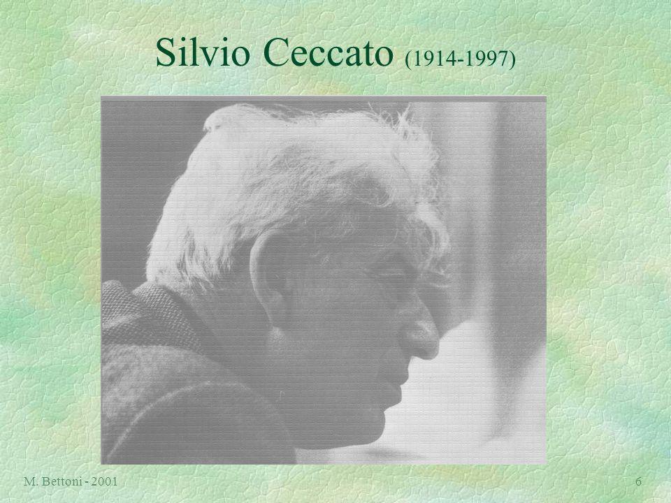 M. Bettoni - 20016 Silvio Ceccato (1914-1997)