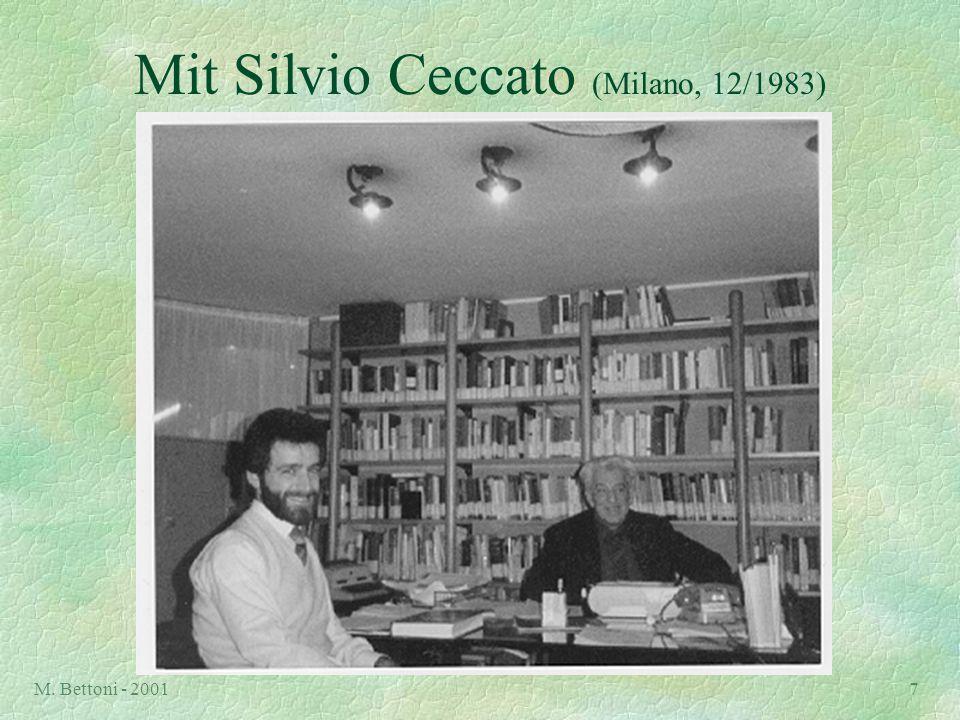 M. Bettoni - 20017 Mit Silvio Ceccato (Milano, 12/1983)