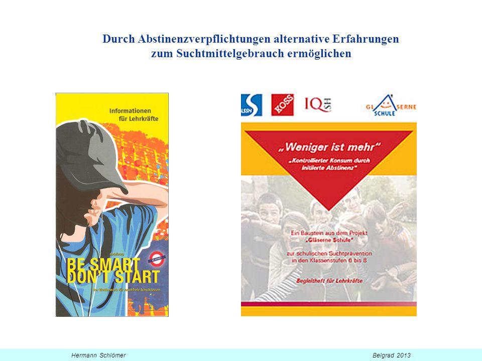Verhaltensalternativen zum Konsum fördern, alternative Erfahrungen ermöglichen Hermann Schlömer Belgrad 2013