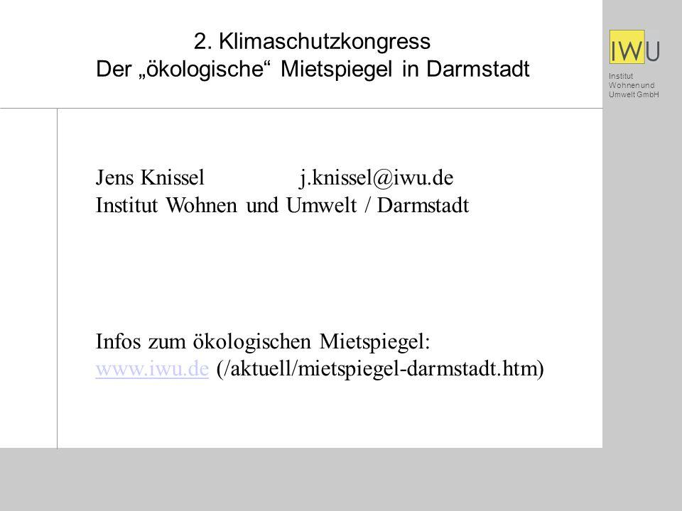 Institut Wohnen und Umwelt GmbH Gliederung des Vortrags Was ist ein ökologischer Mietspiegel.