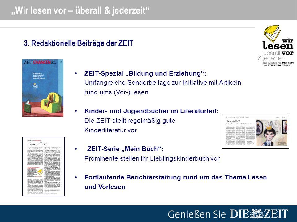 Wir lesen vor – überall & jederzeit ZEIT-Spezial Bildung und Erziehung: Umfangreiche Sonderbeilage zur Initiative mit Artikeln rund ums (Vor-)Lesen Ki