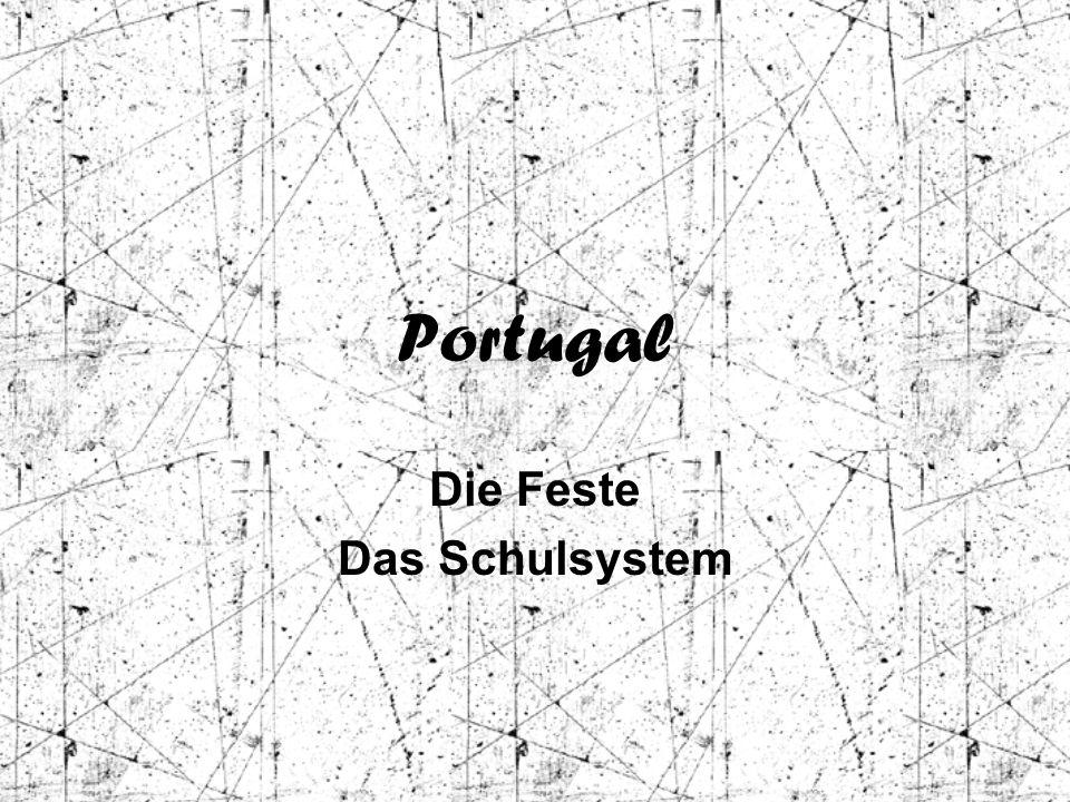 Portugal Die Feste Das Schulsystem