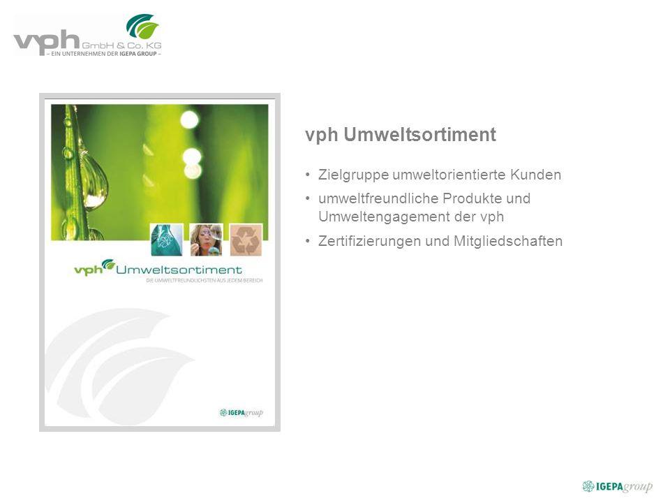 vph Umweltsortiment Zielgruppe umweltorientierte Kunden umweltfreundliche Produkte und Umweltengagement der vph Zertifizierungen und Mitgliedschaften
