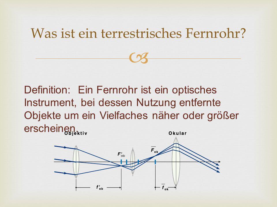 Definition: Ein Fernrohr ist ein optisches Instrument, bei dessen Nutzung entfernte Objekte um ein Vielfaches näher oder größer erscheinen. Was ist ei