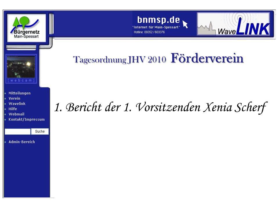 Tagesordnung JHV 2010 Förderverein 2. Bericht des Schatzmeisters