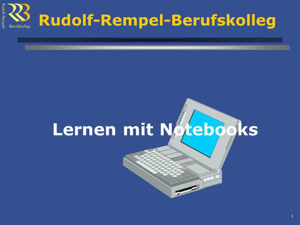 1 Rudolf-Rempel-Berufskolleg Lernen mit Notebooks
