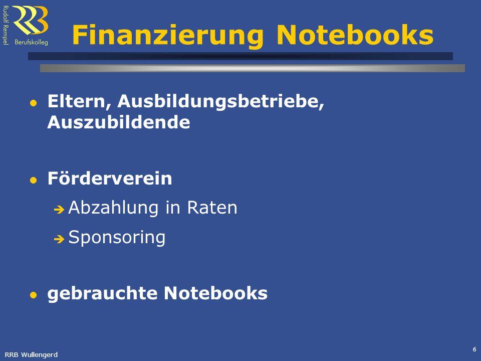 RRB Wullengerd 6 Finanzierung Notebooks Eltern, Ausbildungsbetriebe, Auszubildende Förderverein Abzahlung in Raten Sponsoring gebrauchte Notebooks