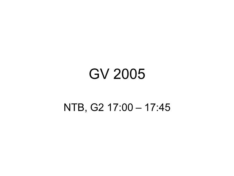 GV 2005 NTB, G2 17:00 – 17:45