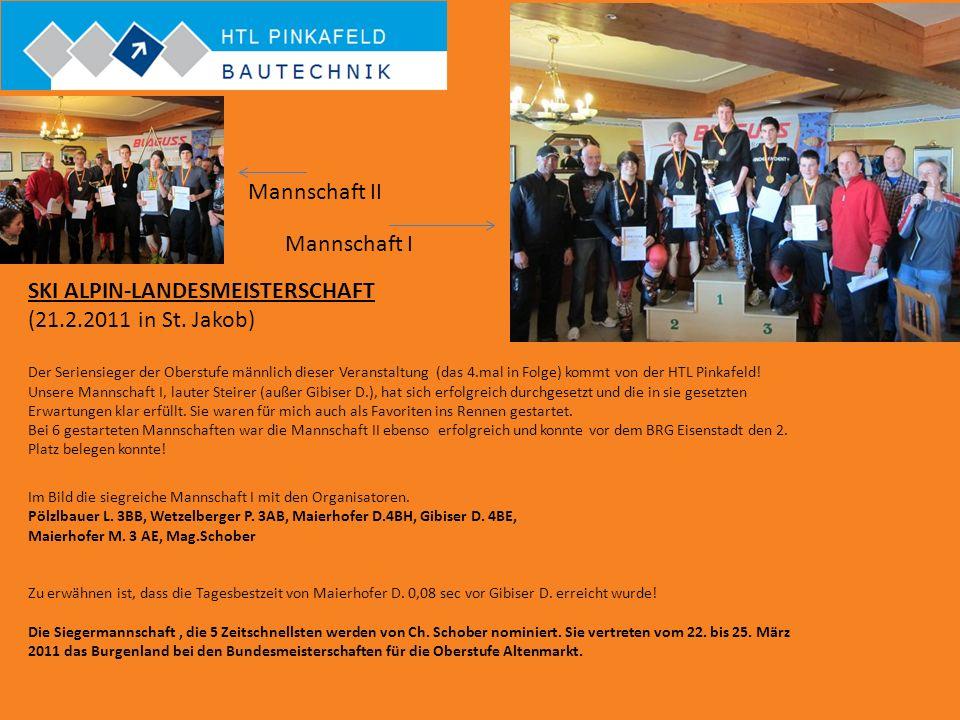 SKI ALPIN-LANDESMEISTERSCHAFT (21.2.2011 in St. Jakob) Der Seriensieger der Oberstufe männlich dieser Veranstaltung (das 4.mal in Folge) kommt von der
