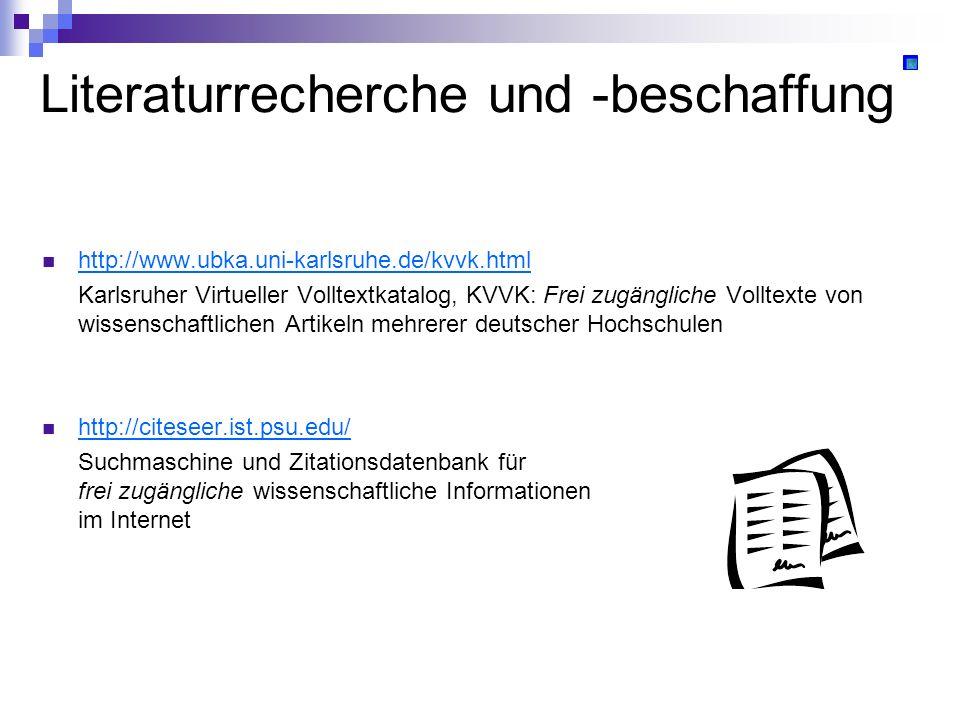 Literaturrecherche und -beschaffung http://www.ubka.uni-karlsruhe.de/kvvk.html Karlsruher Virtueller Volltextkatalog, KVVK: Frei zugängliche Volltexte