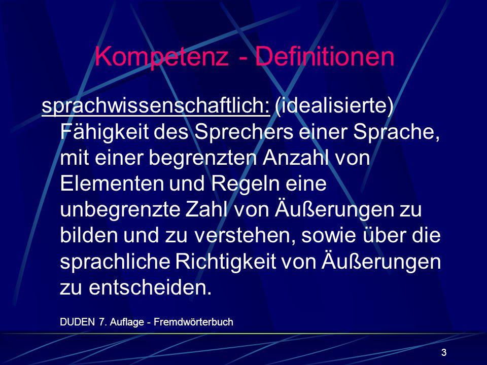 3 sprachwissenschaftlich: (idealisierte) Fähigkeit des Sprechers einer Sprache, mit einer begrenzten Anzahl von Elementen und Regeln eine unbegrenzte