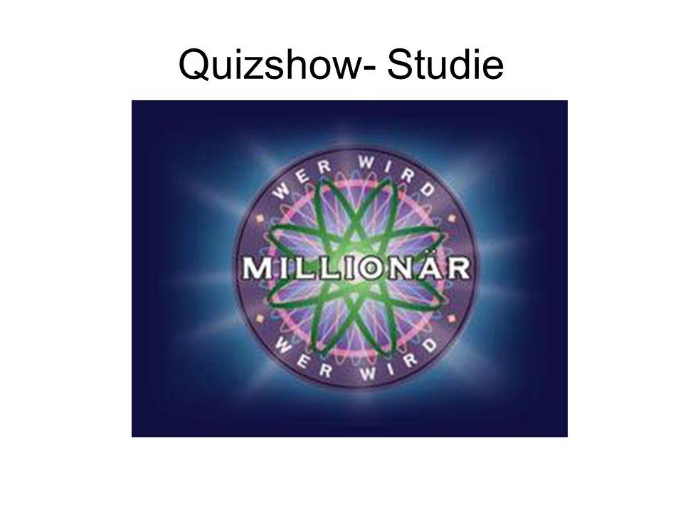 Quizshow- Studie