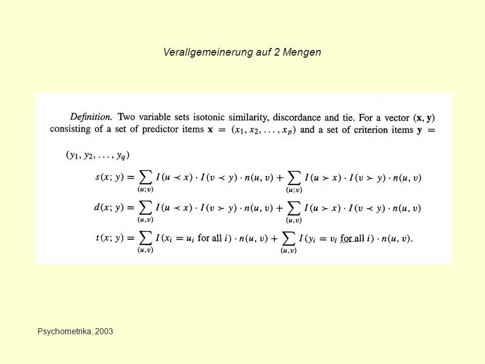 Psychometrika, 2003 Verallgemeinerung auf 2 Mengen
