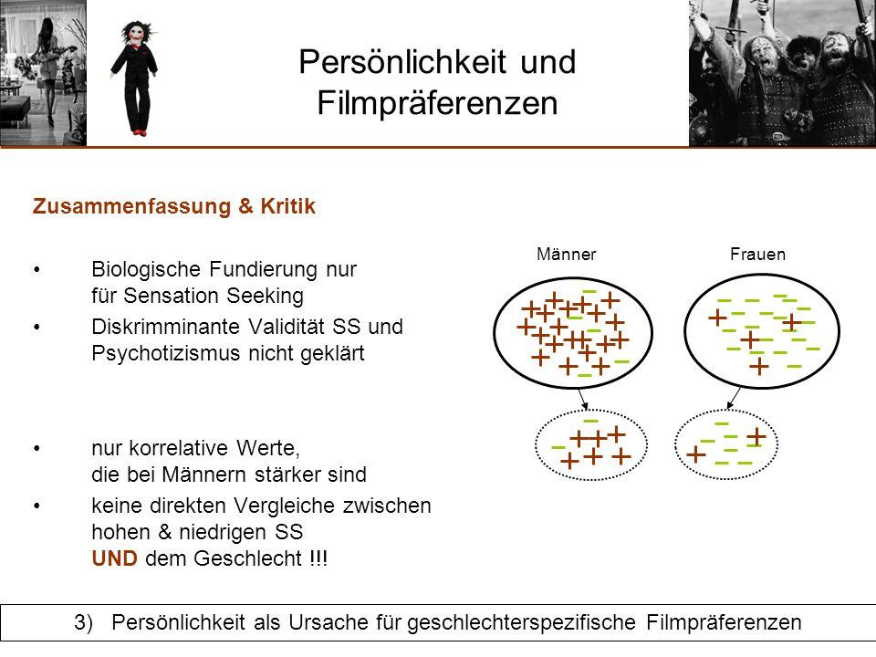 4)Mit welchem Design könnte man überprüfen, ob sich Männer und Frauen sowie Personen mit hoher und niedriger Ausprägung in SS in ihrer Filmpräferenz unterscheiden.