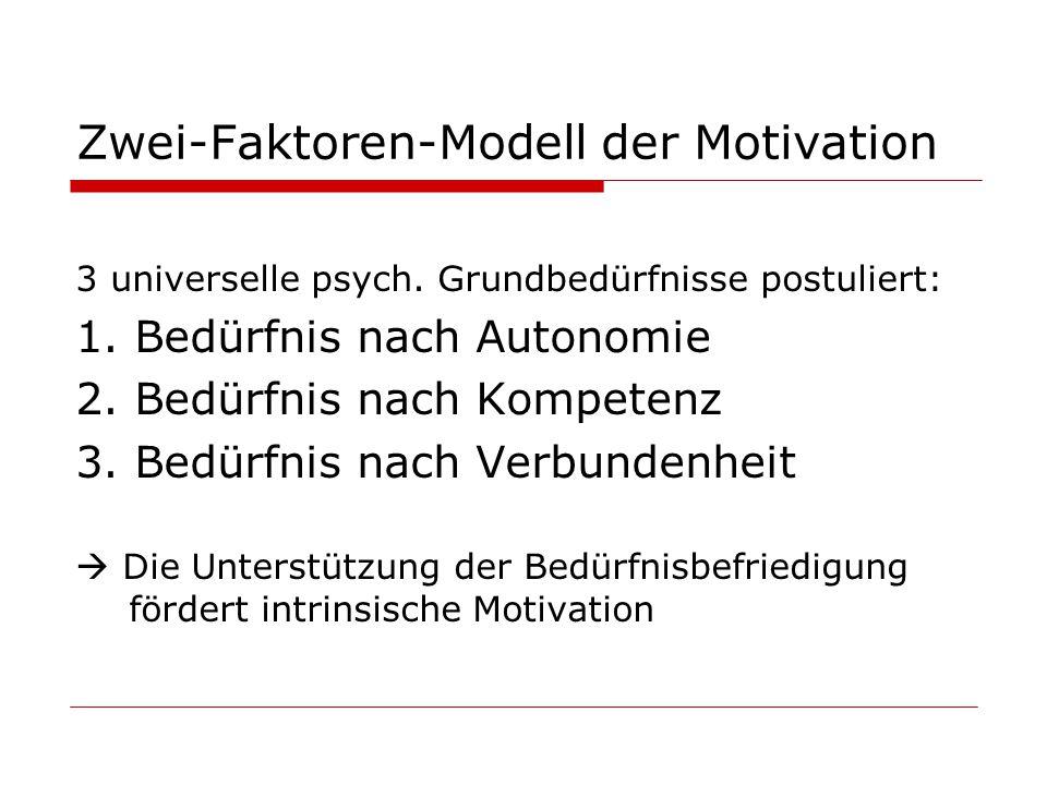 Zwei-Faktoren-Modell der Motivation 3 universelle psych.