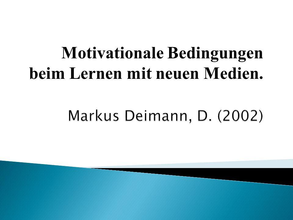 Motivationale Bedingungen beim Lernen mit neuen Medien.