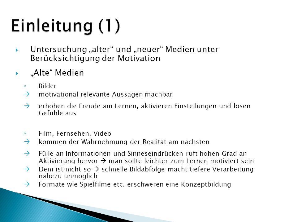 Untersuchung alter und neuer Medien unter Berücksichtigung der Motivation Alte Medien Bilder motivational relevante Aussagen machbar erhöhen die Freud