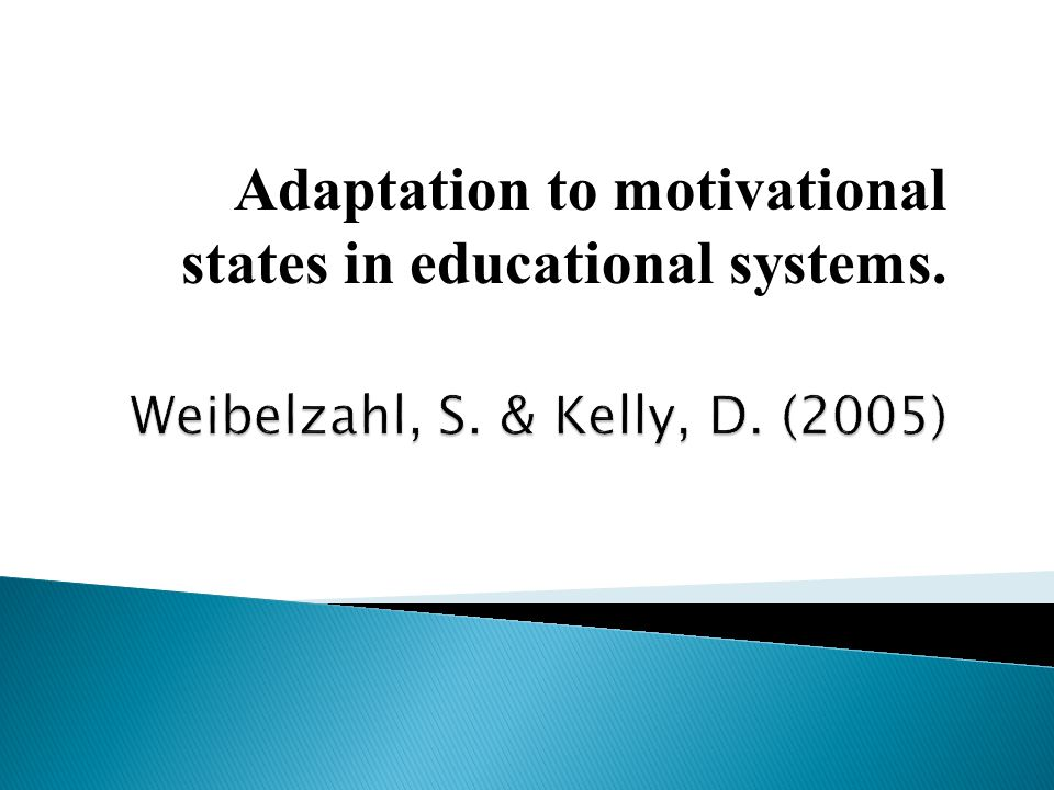 Adaptation to motivational states in educational systems.