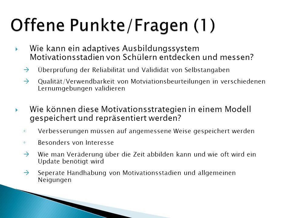 Motivation Erhoben mit vereinfachter Form (16 Items) des IMMS von Keller (1993) Misst die Reaktionen der Schüler zu den motivierenden Features bzgl.