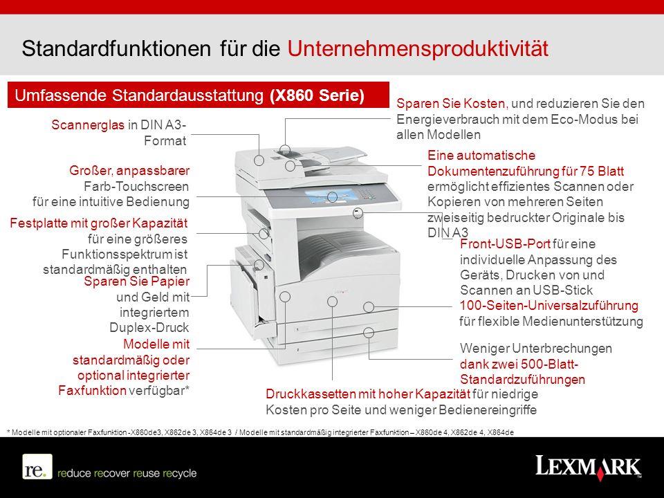 Umfassende Standardausstattung (X860 Serie) Eine automatische Dokumentenzuführung für 75 Blatt ermöglicht effizientes Scannen oder Kopieren von mehrer