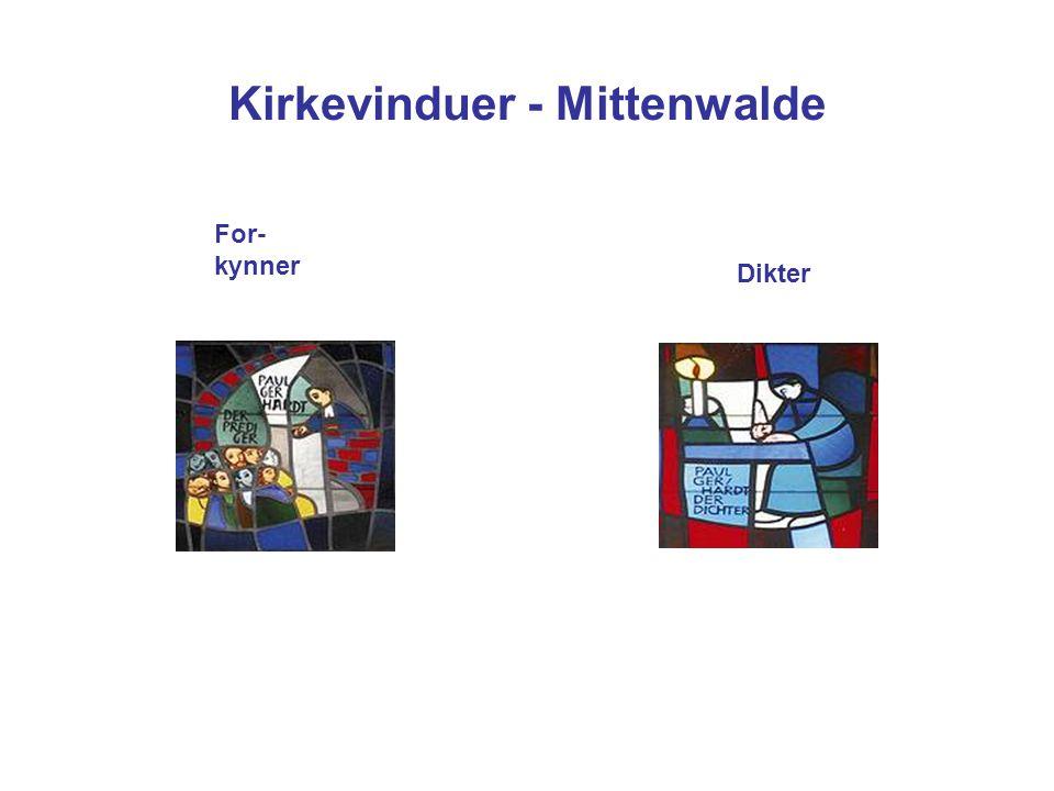 Kirkevinduer - Mittenwalde Dikter For- kynner