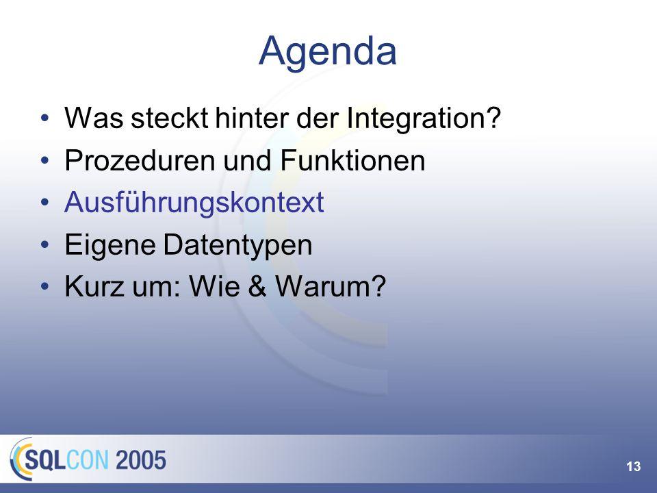 13 Agenda Was steckt hinter der Integration.