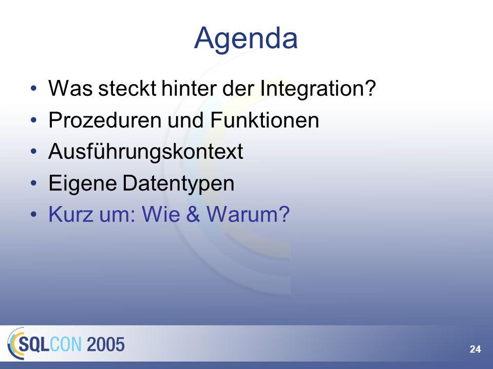 24 Agenda Was steckt hinter der Integration.