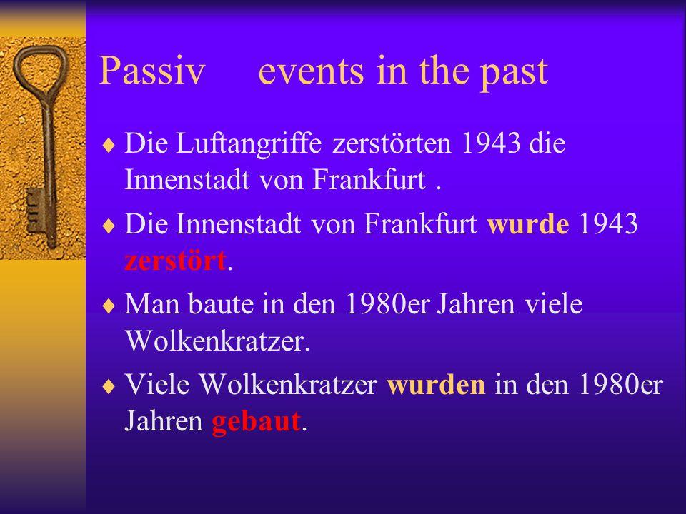 Passiv in Englisch und Deutsch The letter was written by me.