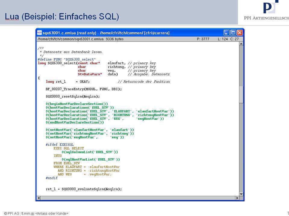 10 18.09.2008 Hanseatic Mainframe Summit © PPI AG Lua (Beispiel: Einfaches SQL)