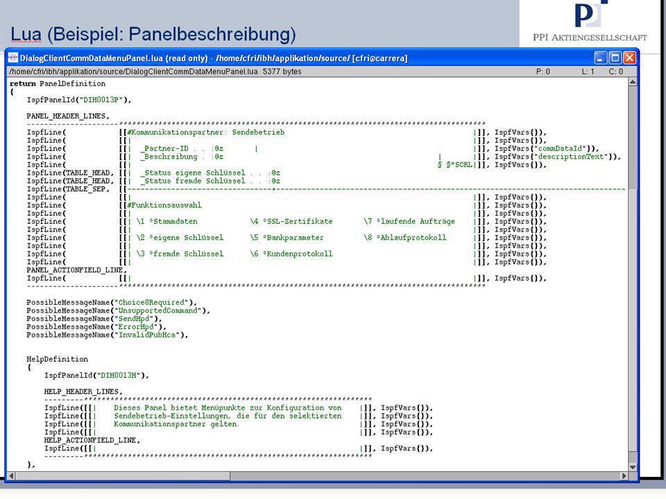 13 18.09.2008 Hanseatic Mainframe Summit © PPI AG Lua (Beispiel: Panelbeschreibung)