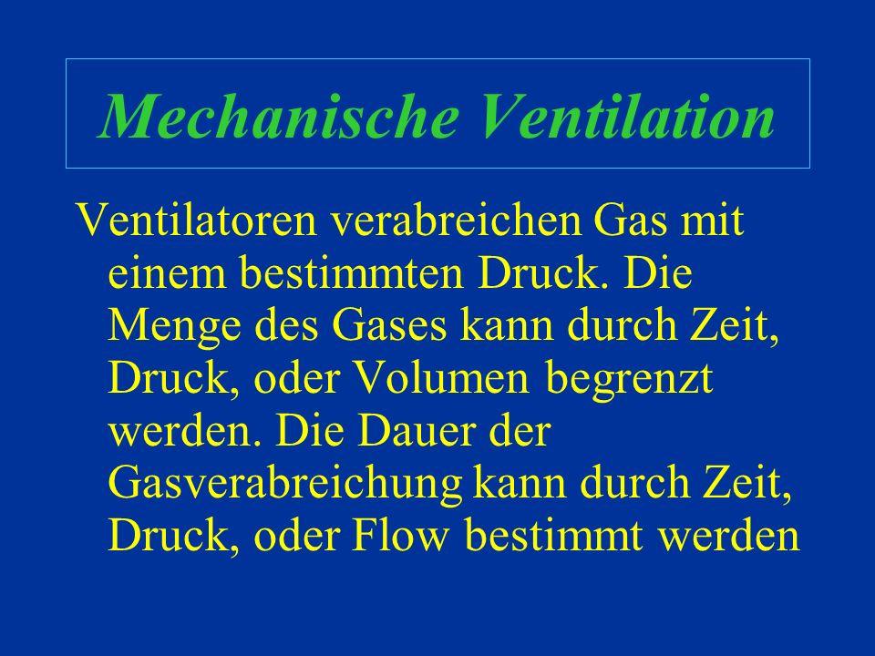 Mechanische Ventilation Auf was können wir einwirken…… –Minutenventilation (erhöhe Freq. / Tidalvolumen) –Druckgradient = A-a Gleichung (erhöhe atm.Dr