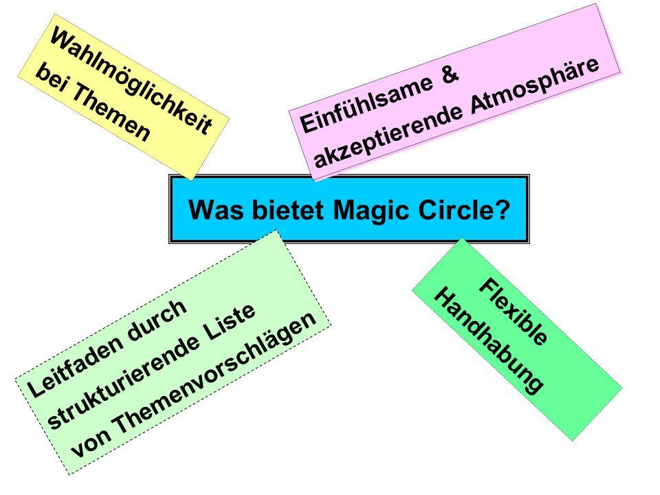 Was bietet Magic Circle.