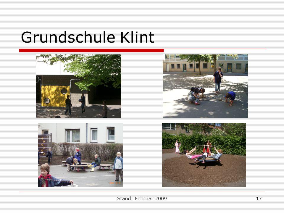 Stand: Februar 200917 Grundschule Klint