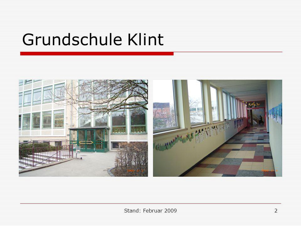 Stand: Februar 20092 Grundschule Klint