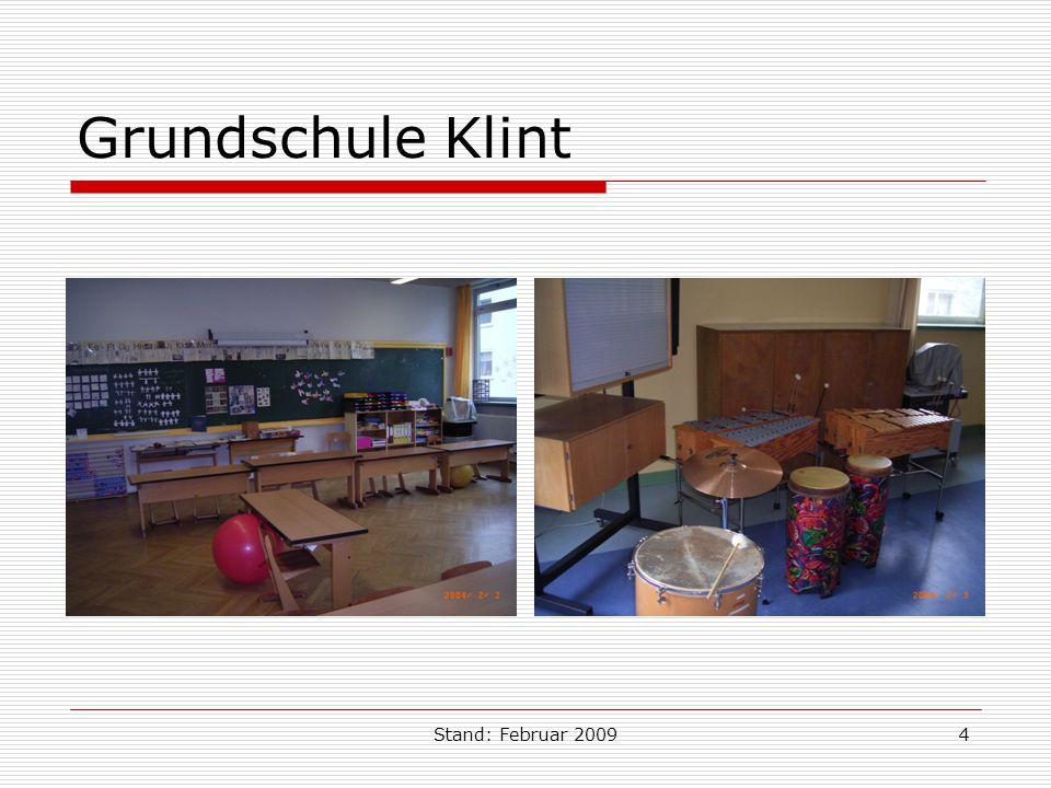 Stand: Februar 20094 Grundschule Klint