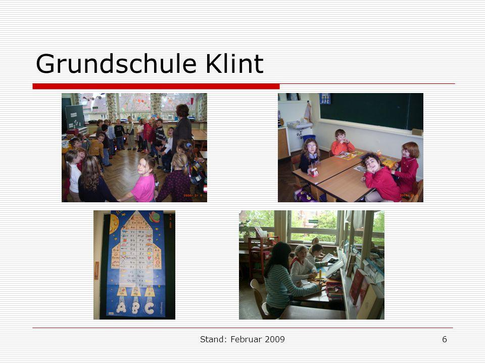 Stand: Februar 20096 Grundschule Klint