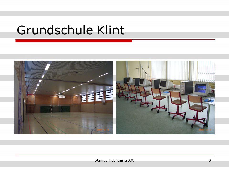 Stand: Februar 20098 Grundschule Klint