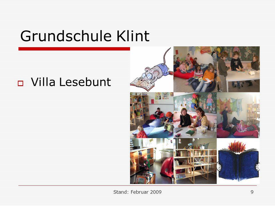 Stand: Februar 20099 Grundschule Klint Villa Lesebunt