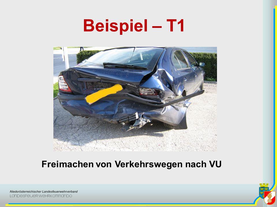 Beispiel – T1 Freimachen von Verkehrswegen nach VU