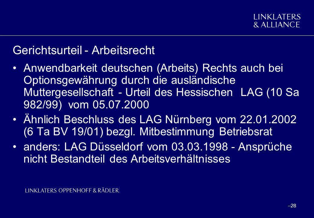 –28 Gerichtsurteil - Arbeitsrecht Anwendbarkeit deutschen (Arbeits) Rechts auch bei Optionsgewährung durch die ausländische Muttergesellschaft - Urtei