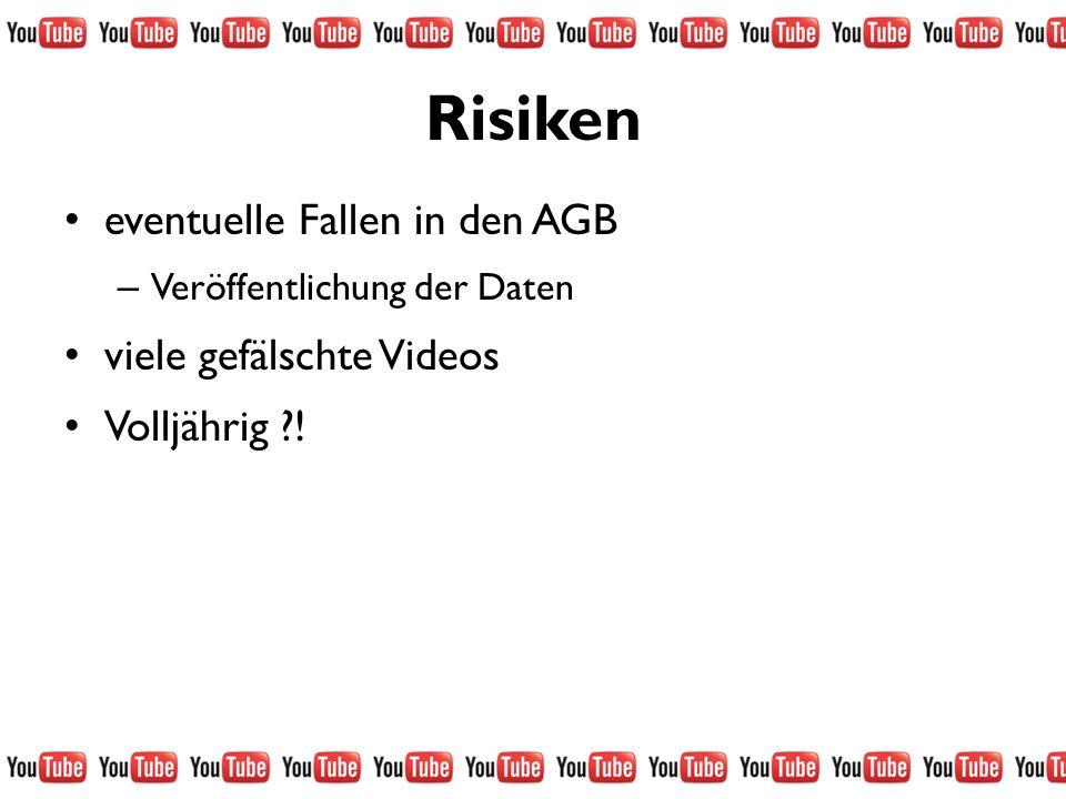 Risiken eventuelle Fallen in den AGB – Veröffentlichung der Daten viele gefälschte Videos Volljährig ?!
