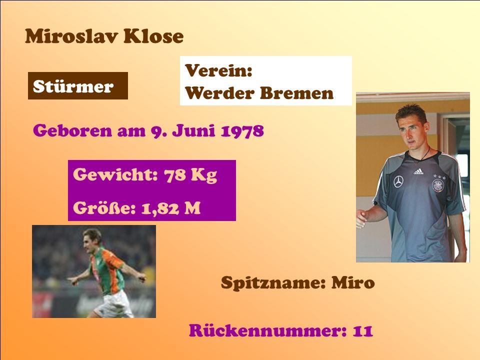 Geboren am 15.O6.1969 Größe : 1 m 88 Gewicht: 90 kg Im Tor Oliver Kahn Verein: FC Bayern München Spitzname: Titan / Olli Rückennummer: 1