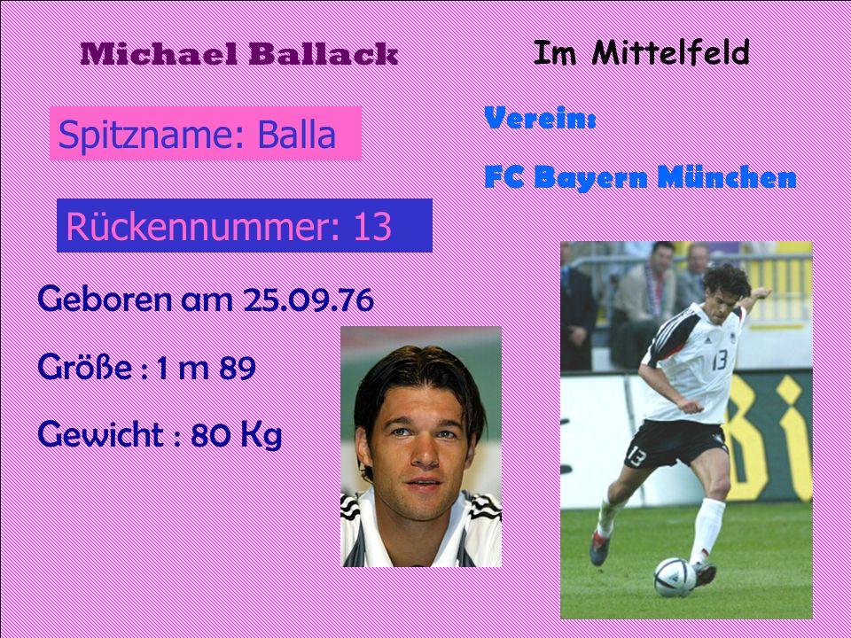 Im Angriff Verein: VfB Stuttgart Geboren am 2.03.1989 Größe : 1 m 90 Kevin Kuranyi Gewicht: 80 Kg Rückennummer: 22